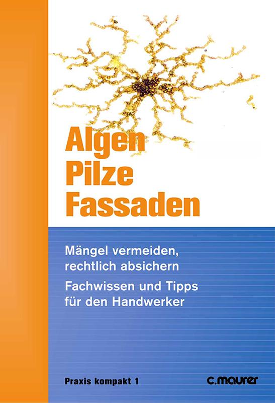 Algen-und-pilze_800px Ausbau und Fassade - Lösungen für den Staubschutz