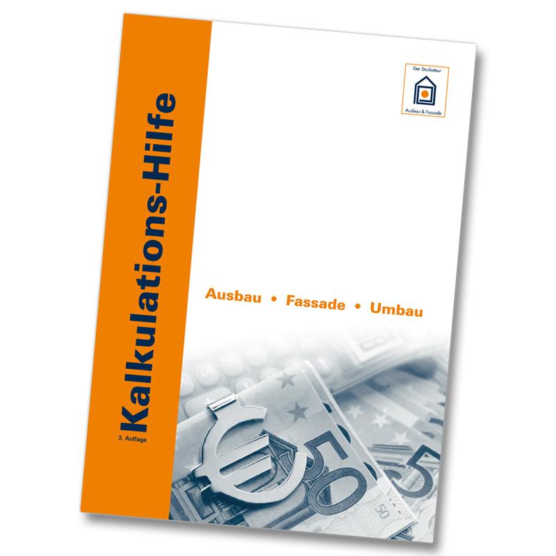 Kalkulations-Hilfe-3.-Auflage Ausbau und Fassade - Neue Karrierechance