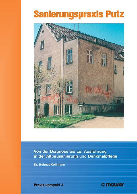 Sanierungspraxis-putz Ausbau und Fassade - Sanierung
