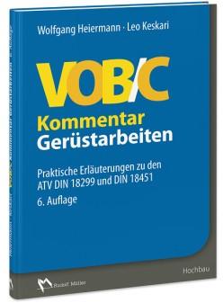 VOBC-Kommentar-Gerüstarbeiten Ausbau und Fassade - Leitern, Gerüste